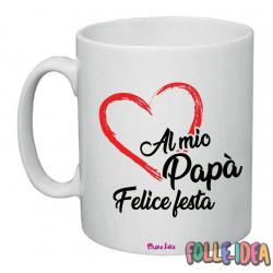 "Tazza Mug Idea Regalo per il papà \""felice festa\\"" tzpp005"