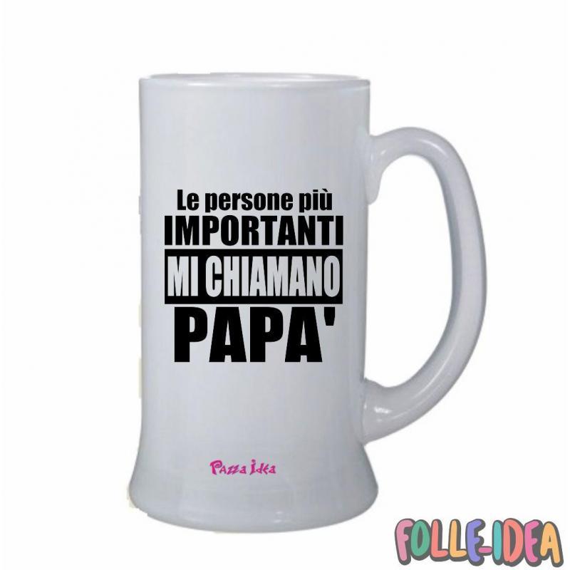 """Boccale Idea Regalo per il papà \\""""le persone più importanti mi chiamano papà\\"""" bclpp003"""