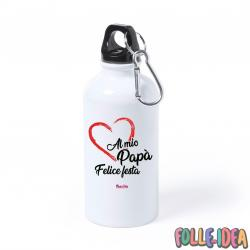 "Borraccia Idea Regalo per il papà \""al mio papà\\"" brccpp004"