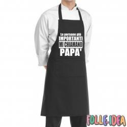 """Grembiule Idea Regalo per il papà \\""""le persone importanti mi chiamano papà\\"""" grmbpp002"""