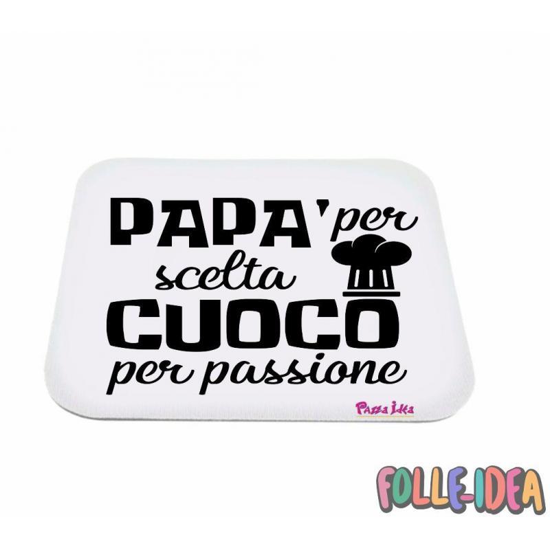 """MousePad Rettangolare Idea Regalo per il papà \\""""papà per scelta cuoco per passione\\"""" mspdpp002"""