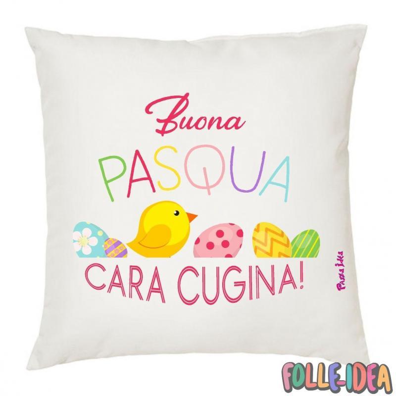 Cuscino Idea Regalo per pasqua -cugina- csnpsq004
