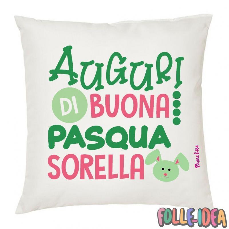 Cuscino Idea Regalo per pasqua -sorella- csnpsq015