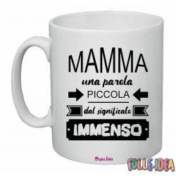 """Tazza Mug Idea Regalo per la Mamma \\""""mamma immenso\\"""" tzmm006"""