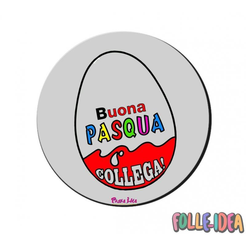 MousePad Rotondo Idea Regalo per pasqua -collega- mspdpsq007