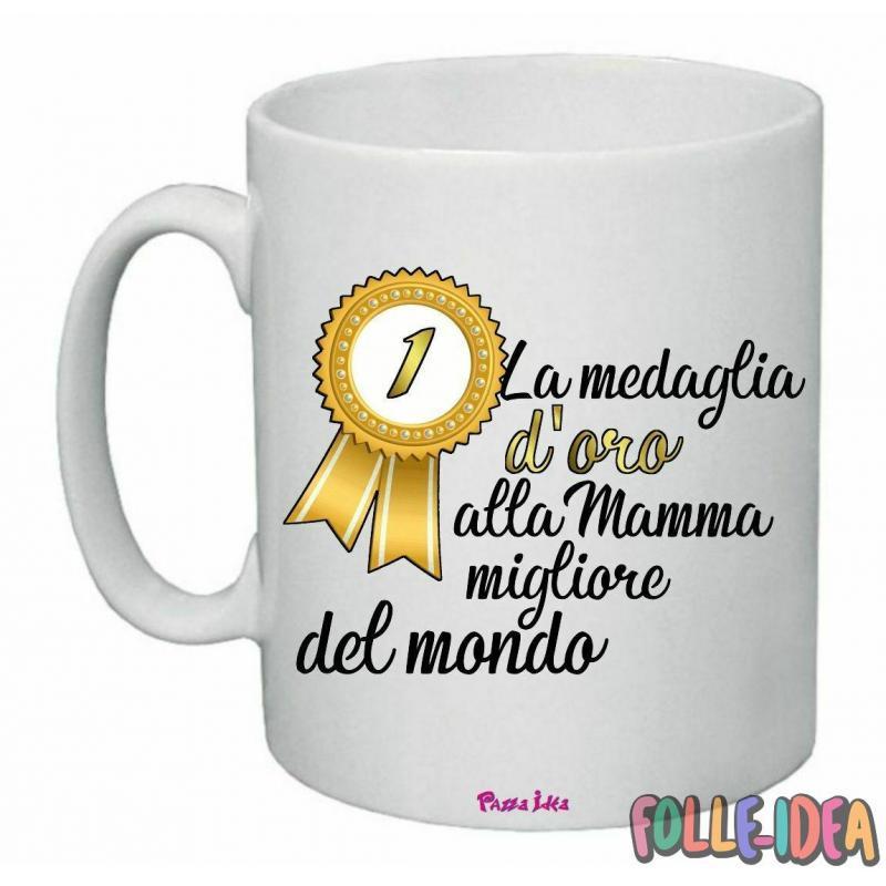 """Tazza Mug Idea Regalo per la Mamma \\""""medaglia d'oro\\"""" tzmm007"""