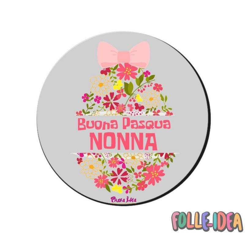 MousePad Rotondo Idea Regalo per pasqua -nonna- mspdpsq012