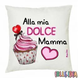 """Cuscino Idea Regalo per la Mamma \\""""dolce mamma\\"""" csnmm005"""