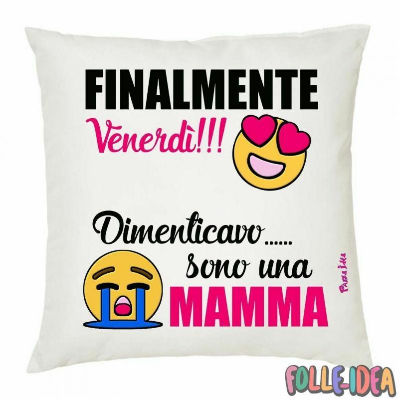 """Cuscino Idea Regalo per la Mamma \\""""venerdì\\"""" csnmm009"""