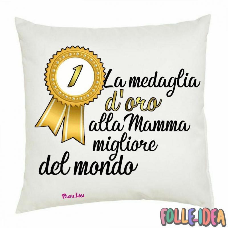 """Cuscino Idea Regalo per la Mamma \\""""medaglia d'oro\\"""" csnmm011"""