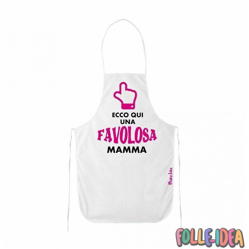 """Grembiule Idea Regalo per la Mamma \\""""favolosa\\"""" grmbmm002"""